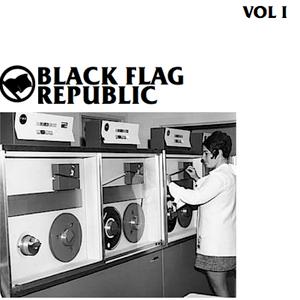 BLACK FLAG REPUBLIC VOL 1