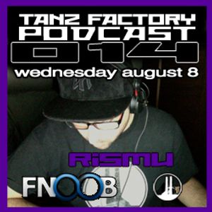 Tanz Factory podcast 014 - Rismu
