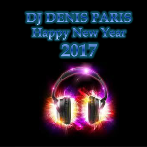 house passion dj denis paris happy new year 2017