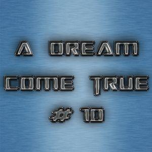 A Dream Come True #10 - Fevrier 2012