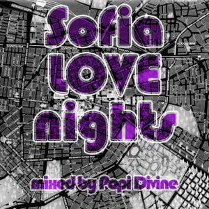 Sofia love nights - mixed by Popi Divine