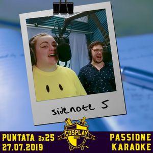 COSPLAYLOG SIDE NOTES 5: Passione Karaoke - 27.07.19