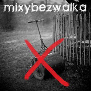 MIXBEZWALKA4