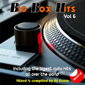 BIG BOX HITS MIX VOL.6  ( By Dj Kosta )