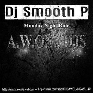 Dj Smooth P - Monday Night Ride 10-2-17