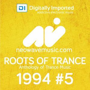 Neowave - Roots Of Trance Anthology 1994 Part 5: Peaceful Thinking [DI.FM 03.03.2014]