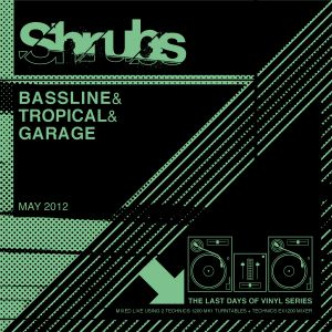SHRUBS | BASSLINE MIX | MAY 2012
