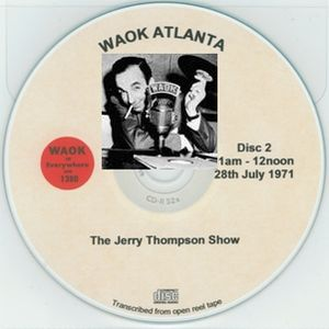 WAOK 1380 Atlanta GA =>> Classic Soul with Jerry Thompson  <<= Wed. 28th July 1971 11.00-12.00 hrs.