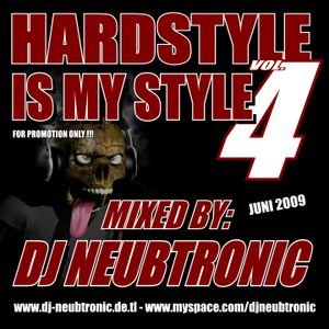 DJ Neubtronic - Hardstyle is my Style Vol. 4 (06.2009)