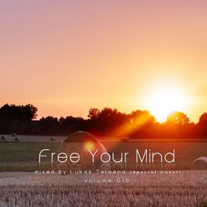 Free Your Mind vol.015 - mixed by Lukas Termena (Special Guest)