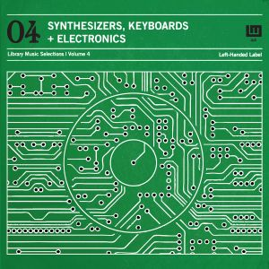 Library Music Vol.4 Synthesizers, Keyboards, and Electronics