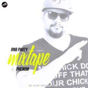 RnB Party - Mixtape by: Phenom