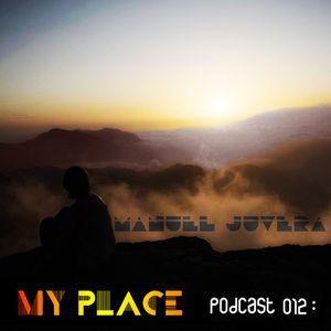 My Place Podcast 012: Manuel Juvera.