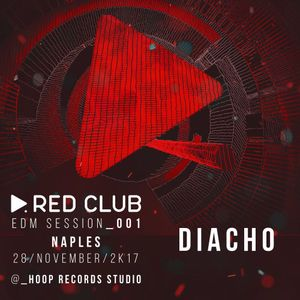 Red Club Live - Guest Mix by #DIACHO