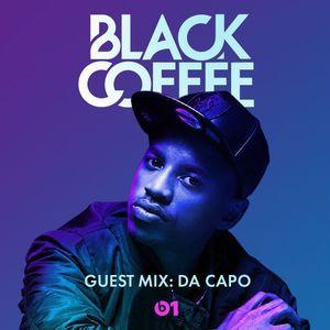 Da Capo Guest Mix 2017 - Black Coffee on Beats 1 Radio