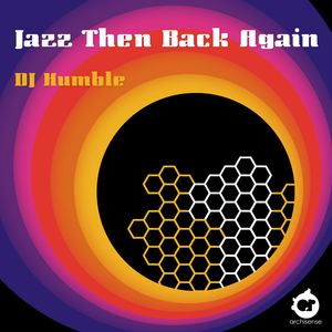 Jazz Then Back Again  - Part 1