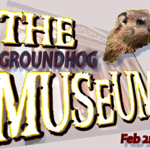 Groundhog Day - The Museum (2011)