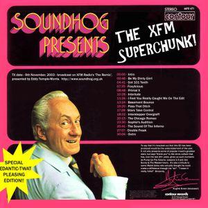 Radio Soundhog Volume 2 - The '03 XFM 'Superchunk'