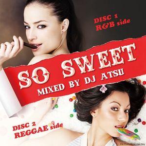 So Sweet -R&B SIDE-