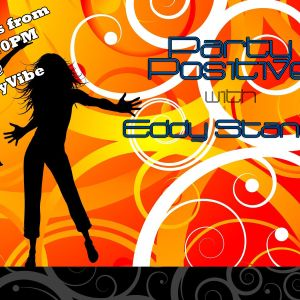 Party Positive with Eddy Stanciu - 09.08.2012