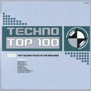 Techno Top 100 Volume 1