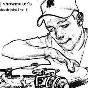showmaker's classic joint'Z Vol. II