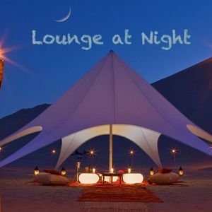 Lounge at Night - Mixed by Mr Cliff / Part23