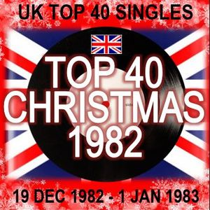 UK TOP 40: 19 DEC 1982 - 1 JAN 1983 by RPM | Mixcloud