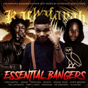 Kachafayah - Essential Bangers (Summer Mixtape 2017) mixed by DJ Drez & Dhamiano