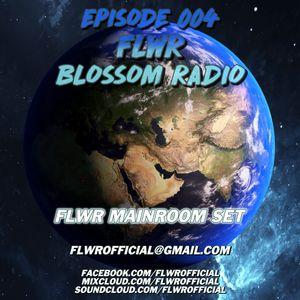 Blossom Radio Episode 004