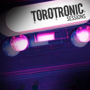 Torotronic Sessions - Don Groover's Delight