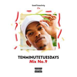 TenMinuteTuesdays NINE