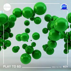 DJ JONNESSEY - PLAY TO 60 - #29 (2016 11 21) 70-108 BPM onefm.ro