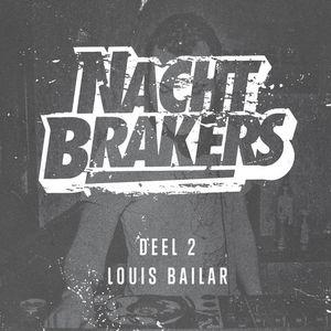 Louis Bailair nachtbrakers mixtape