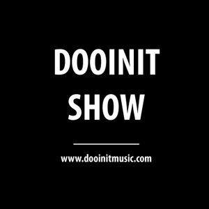 Dooinit Show #1
