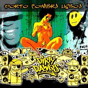 Dirty Dawgz Promo - Coimbra