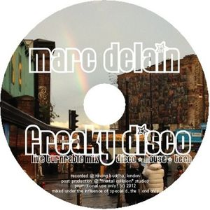 marc delain - freaky disco - disco was the theme of this wild party. known grooves, freshly updated!