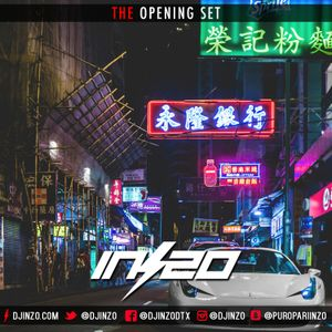@DJINZO OPENING SET MIX