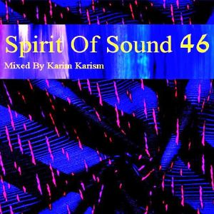 Karim Karism - Spirit Of Sound ( Episode 46 )