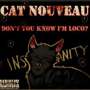 Cat Nouveau - episode #113 (24-04-2017)