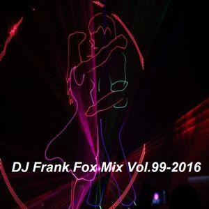 DJ Frank Fox Mix Vol.99-2016