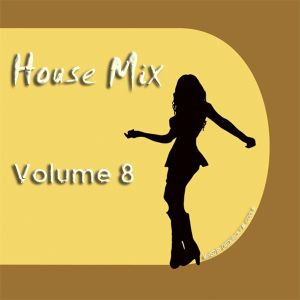 DFMC House Mix Volume 8