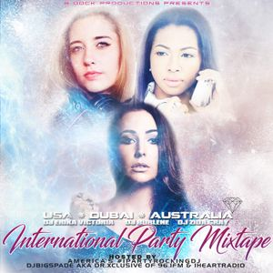 International Party Mixtape ft. DJ Burlene, Erika Victoria, and Zida Gray. Hosted by DJ Bigspade.