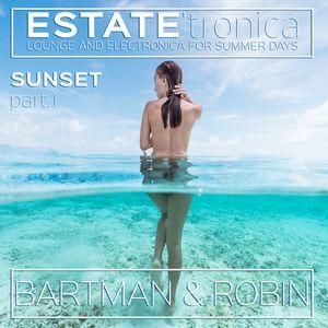 Estate'Tronica - Sunset Part 1