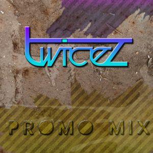 Twicez - Promo Mix