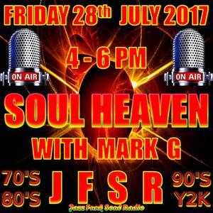 SOUL HEAVEN WITH MARK G ON JFSR #34: 28/07/17