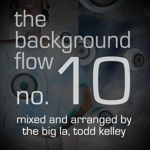 The Background Flow - Volume 10