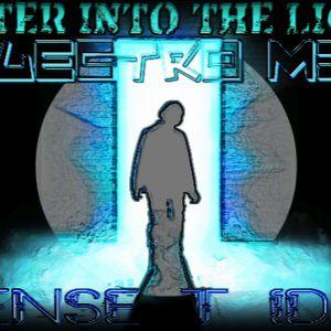 MENSE- Enter Into The Light (ELECTRO MIX)
