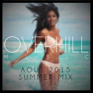 Mix Aout 2015 - Summer Mix