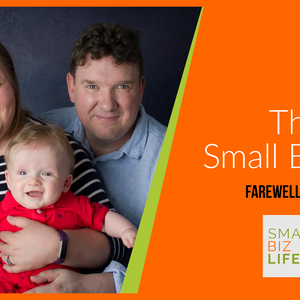 Episode 160 - This was Small Biz Life